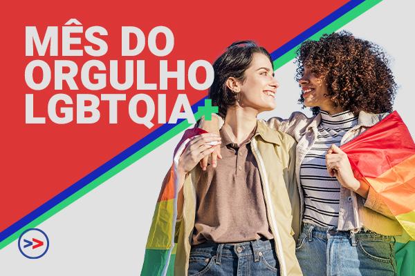 Entenda o mês do orgulho LGBTQIA+!